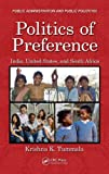 img - for Politics of Preference: India, United States, and South Africa (Public Administration and Public Policy) book / textbook / text book