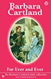 Barbara Cartland For Ever and Ever (Barbara Cartland Pink Collection)