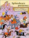 echange, troc Richard Francis - Splendeurs Persanes