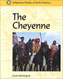 img - for Indigenous People of N Amer: The Cheyenne (Indigenous Peoples of North America) book / textbook / text book