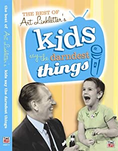 The Best Of Art Linkletters Kids Say The Darndest Things Vol 1 from Time Life Records