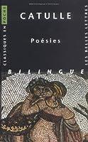 Catulle, Poesies (Classiques En Poche)