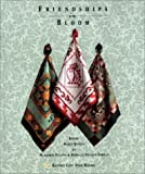 img - for Friendships in Bloom: Round Robin Quilts book / textbook / text book