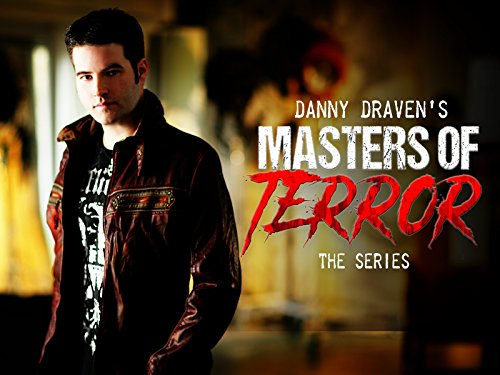 Danny Draven's Masters of Terror: The Series