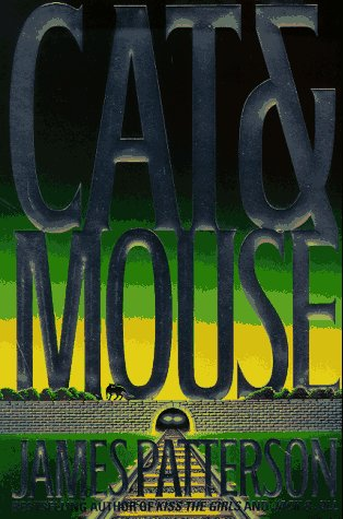 Cat and Mouse (Alex Cross Novels), James Patterson