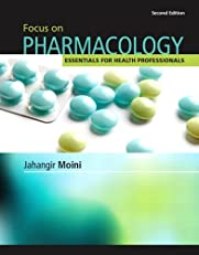 Focus on Pharmacology: Essentials for Health Professionals (2nd Edition)