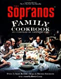 The Sopranos Family Cookbook: As Compiled by Artie Bucco [Hardcover] [2002] (Author) Artie Bucco, Allen Rucker, Michele Scicolone, David Chase