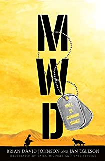 Book Cover: MWD: Hell Is Coming Home