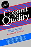 Commit to Quality (0471520187) by Townsend, Patrick L.