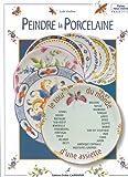echange, troc Lydie Guillem - Peindre la porcelaine