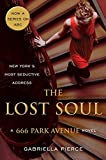 The Lost Soul: A 666 Park Avenue Novel (666 Park Avenue Novels)