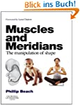 Muscles and Meridians: The Manipulati...