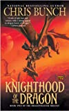 Knighthood of the Dragon: Dragonmaster, Book Two (Dragonmaster Trilogy) (0451461916) by Bunch, Chris