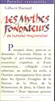 Les Mythes fondateurs de la franc-maçonnerie