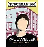 img - for [(Suburban 100 )] [Author: Paul Weller] [Oct-2010] book / textbook / text book