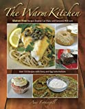 img - for The Warm Kitchen book / textbook / text book