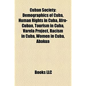 Amazon.com: Cuban Society: Demographics of Cuba, Human Rights in ...