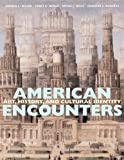 img - for American Encounters: Art, History, and Cultural Identity book / textbook / text book