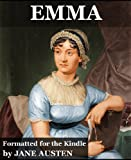 Emma (Annotated, Illustrated, Author Memoir and Gallery)