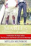 Mariés et après?: But et puissance de l'amour et du mariage...