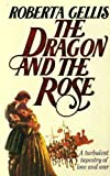 The Dragon and the Rose (0261664433) by Roberta Gellis