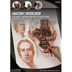Anatomy Workshop Volume Four - Anatomy of the Human Head with Charles Hu