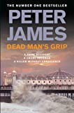 Peter James Dead Man's Grip (Ds Roy Grace 7)