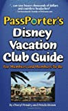 img - for PassPorter's Disney Vacation Club Guide: For Members and Members-to-Be book / textbook / text book
