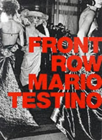 Front Row/Backstage by Mario Testino (1999-10-14)