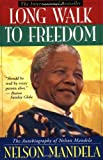 Image of By Nelson Mandela - Long Walk to Freedom - The Autobiography of Nelson Mandela (1ST) (12.2.1993)