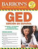 img - for Barron's GED Edici n En Espa ol: El Repaso Y Las Pruebas De Pr ctica M s Actualizados De Todos (Examen De Equivalencia De ... of High School Equivalency) (Spanish Edition) book / textbook / text book