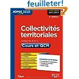 Collectivités territoriales - Catégories B et C - Cours et QCM - L'essentiel en 54 fiches - Concours 2014-2015...