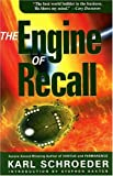The Engine of Recall (0889953457) by Schroeder, Karl