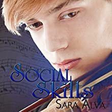 Social Skills (       UNABRIDGED) by Sara Alva Narrated by Andrew Eiden