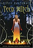 Teen Witch (Turtleback School & Library Binding Edition) (0613936566) by Ravenwolf, Silver