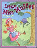 Belinda Gallaher Little Miss Muffet and Friends (Nursery Library)