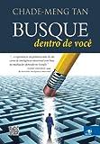 Busque Dentro de Voce (Em Portugues do Brasil)