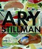 img - for Ary Stillman: From Impressionism to Abstract Expressionism book / textbook / text book