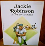 Jackie Robinson: A Life of Courage