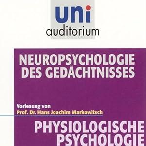 Neuropsychologie des Gedächtnisses Hörbuch