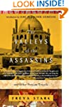 The Valleys of the Assassins: and Oth...