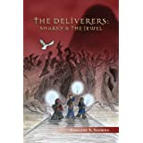 The Deliverers: Sharky and the Jewel ~ Gregory S. Slomba