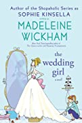 The Wedding Girl by Sophie Kinsella, Madeleine Wickham cover image
