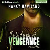 The Salvation of Vengeance: Wanted Men, Book 2 | [Nancy Haviland]