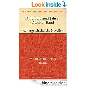 Durch tausend Jahre:Zweiter Band (German Edition)