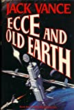 ECCE AND OLD EARTH: Book Two of the Cadwal Chronicles