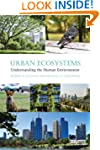 Urban Ecosystems: Understanding the H...