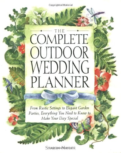 The Complete Outdoor Wedding Planner: From Rustic