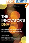 The Innovator's DNA: Mastering the Fi...