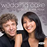 Wedding Cake – French Music for Two Pianos and Piano Four Hands